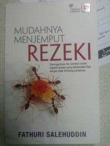 Buku Pilihan, Mudahnya Menjemput Rezeki, Bedah Buku, Fathuri Salehuddin, Galeri Ilmu