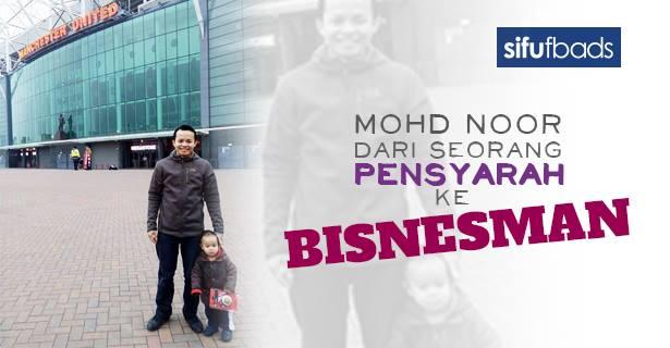 coach mohd noor mohd tahir pensyarah kepada usahawan