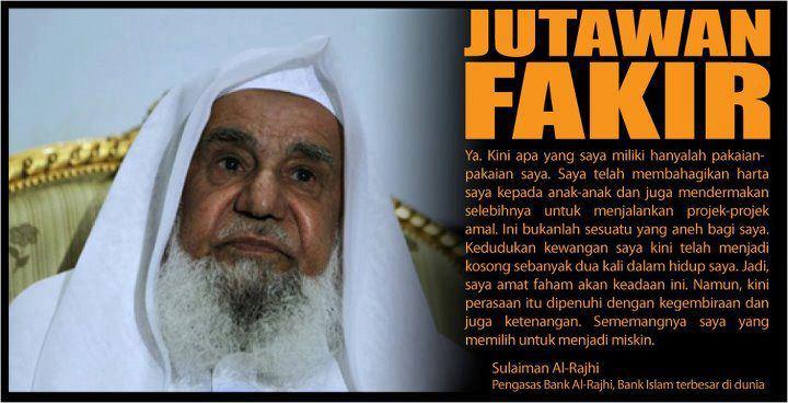 jutawan-fakir Sulaiman Abdul Aziz Al Rajhi